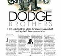 Profiles, The Dodge brothers</br>August 8, 2016