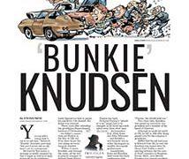 Profiles, &#8220;Bunkie&#8221; Knudsen</br>February 5, 2018