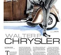 Profiles, Walter P. Chrysler</br>August 13, 2018
